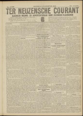 Ter Neuzensche Courant. Algemeen Nieuws- en Advertentieblad voor Zeeuwsch-Vlaanderen / Neuzensche Courant ... (idem) / (Algemeen) nieuws en advertentieblad voor Zeeuwsch-Vlaanderen 1942-08-19
