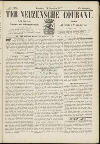 Ter Neuzensche Courant. Algemeen Nieuws- en Advertentieblad voor Zeeuwsch-Vlaanderen / Neuzensche Courant ... (idem) / (Algemeen) nieuws en advertentieblad voor Zeeuwsch-Vlaanderen 1877-08-25