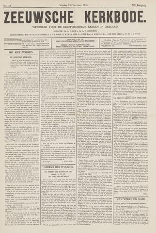Zeeuwsche kerkbode, weekblad gewijd aan de belangen der gereformeerde kerken/ Zeeuwsch kerkblad 1936-12-25