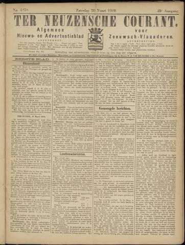 Ter Neuzensche Courant. Algemeen Nieuws- en Advertentieblad voor Zeeuwsch-Vlaanderen / Neuzensche Courant ... (idem) / (Algemeen) nieuws en advertentieblad voor Zeeuwsch-Vlaanderen 1909-03-20