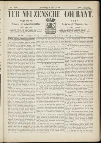 Ter Neuzensche Courant. Algemeen Nieuws- en Advertentieblad voor Zeeuwsch-Vlaanderen / Neuzensche Courant ... (idem) / (Algemeen) nieuws en advertentieblad voor Zeeuwsch-Vlaanderen 1880-05-01