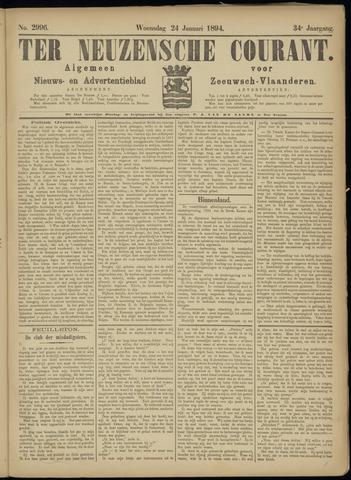 Ter Neuzensche Courant. Algemeen Nieuws- en Advertentieblad voor Zeeuwsch-Vlaanderen / Neuzensche Courant ... (idem) / (Algemeen) nieuws en advertentieblad voor Zeeuwsch-Vlaanderen 1894-01-24