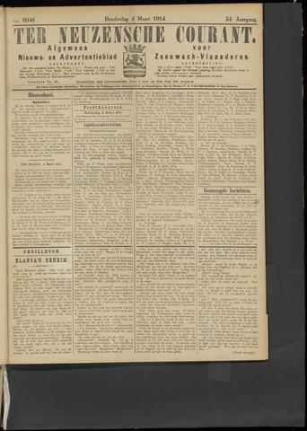 Ter Neuzensche Courant. Algemeen Nieuws- en Advertentieblad voor Zeeuwsch-Vlaanderen / Neuzensche Courant ... (idem) / (Algemeen) nieuws en advertentieblad voor Zeeuwsch-Vlaanderen 1914-03-05