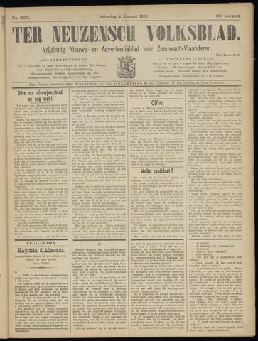 Ter Neuzensch Volksblad. Vrijzinnig nieuws- en advertentieblad voor Zeeuwsch- Vlaanderen / Zeeuwsch Nieuwsblad. Nieuws- en advertentieblad voor Zeeland 1913-01-04
