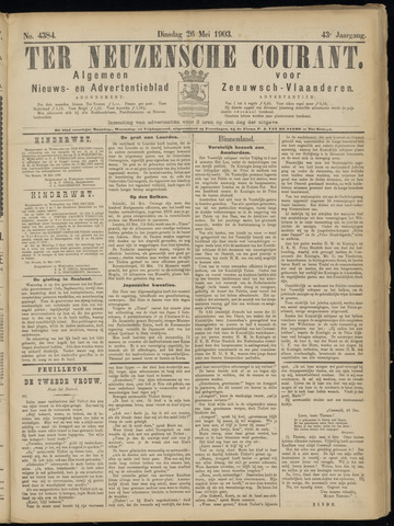 Ter Neuzensche Courant. Algemeen Nieuws- en Advertentieblad voor Zeeuwsch-Vlaanderen / Neuzensche Courant ... (idem) / (Algemeen) nieuws en advertentieblad voor Zeeuwsch-Vlaanderen 1903-05-26