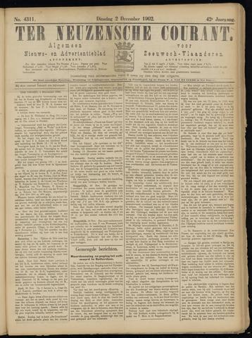 Ter Neuzensche Courant. Algemeen Nieuws- en Advertentieblad voor Zeeuwsch-Vlaanderen / Neuzensche Courant ... (idem) / (Algemeen) nieuws en advertentieblad voor Zeeuwsch-Vlaanderen 1902-12-02