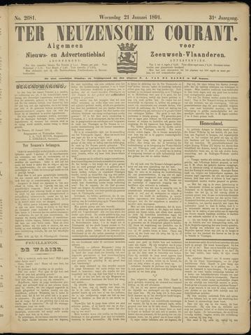 Ter Neuzensche Courant. Algemeen Nieuws- en Advertentieblad voor Zeeuwsch-Vlaanderen / Neuzensche Courant ... (idem) / (Algemeen) nieuws en advertentieblad voor Zeeuwsch-Vlaanderen 1891-01-21