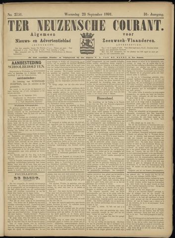 Ter Neuzensche Courant. Algemeen Nieuws- en Advertentieblad voor Zeeuwsch-Vlaanderen / Neuzensche Courant ... (idem) / (Algemeen) nieuws en advertentieblad voor Zeeuwsch-Vlaanderen 1891-09-23