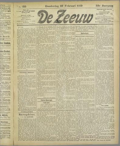 De Zeeuw. Christelijk-historisch nieuwsblad voor Zeeland 1919-02-27