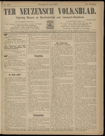 Ter Neuzensch Volksblad. Vrijzinnig nieuws- en advertentieblad voor Zeeuwsch- Vlaanderen / Zeeuwsch Nieuwsblad. Nieuws- en advertentieblad voor Zeeland 1917-04-25