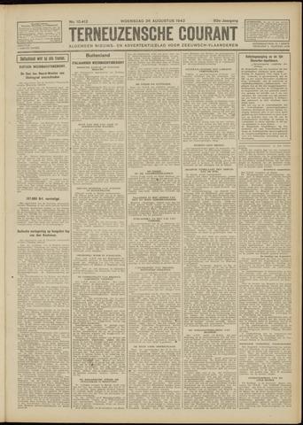 Ter Neuzensche Courant. Algemeen Nieuws- en Advertentieblad voor Zeeuwsch-Vlaanderen / Neuzensche Courant ... (idem) / (Algemeen) nieuws en advertentieblad voor Zeeuwsch-Vlaanderen 1942-08-26