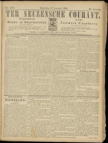 Ter Neuzensche Courant. Algemeen Nieuws- en Advertentieblad voor Zeeuwsch-Vlaanderen / Neuzensche Courant ... (idem) / (Algemeen) nieuws en advertentieblad voor Zeeuwsch-Vlaanderen 1904-08-18