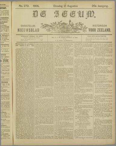 De Zeeuw. Christelijk-historisch nieuwsblad voor Zeeland 1906-08-21