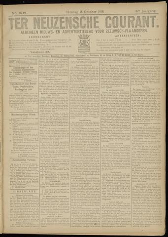 Ter Neuzensche Courant. Algemeen Nieuws- en Advertentieblad voor Zeeuwsch-Vlaanderen / Neuzensche Courant ... (idem) / (Algemeen) nieuws en advertentieblad voor Zeeuwsch-Vlaanderen 1918-10-15