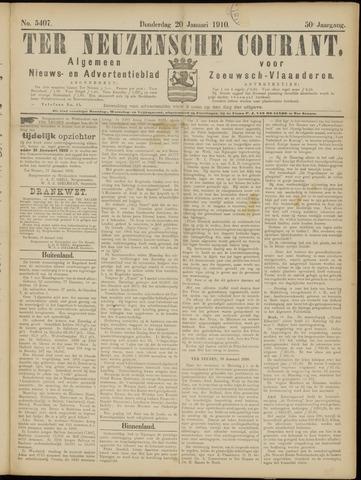 Ter Neuzensche Courant. Algemeen Nieuws- en Advertentieblad voor Zeeuwsch-Vlaanderen / Neuzensche Courant ... (idem) / (Algemeen) nieuws en advertentieblad voor Zeeuwsch-Vlaanderen 1910-01-20