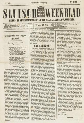 Sluisch Weekblad. Nieuws- en advertentieblad voor Westelijk Zeeuwsch-Vlaanderen 1873-05-23
