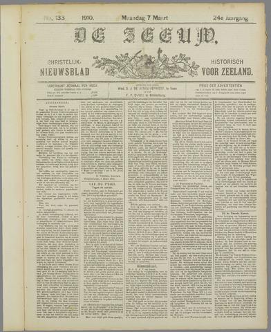 De Zeeuw. Christelijk-historisch nieuwsblad voor Zeeland 1910-03-07