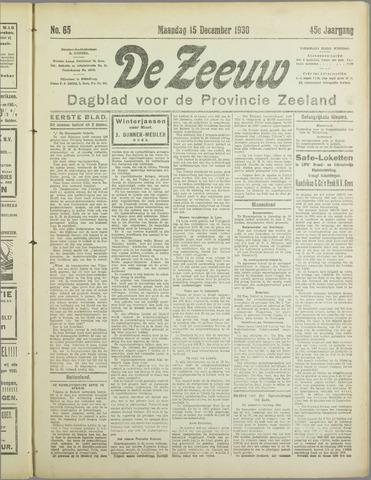De Zeeuw. Christelijk-historisch nieuwsblad voor Zeeland 1930-12-15