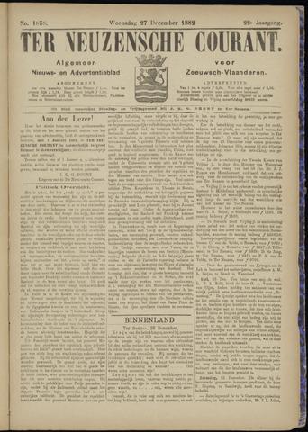 Ter Neuzensche Courant. Algemeen Nieuws- en Advertentieblad voor Zeeuwsch-Vlaanderen / Neuzensche Courant ... (idem) / (Algemeen) nieuws en advertentieblad voor Zeeuwsch-Vlaanderen 1882-12-27