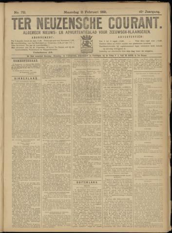 Ter Neuzensche Courant. Algemeen Nieuws- en Advertentieblad voor Zeeuwsch-Vlaanderen / Neuzensche Courant ... (idem) / (Algemeen) nieuws en advertentieblad voor Zeeuwsch-Vlaanderen 1921-02-21