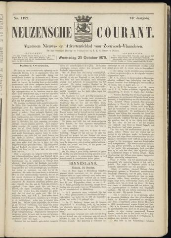 Ter Neuzensche Courant. Algemeen Nieuws- en Advertentieblad voor Zeeuwsch-Vlaanderen / Neuzensche Courant ... (idem) / (Algemeen) nieuws en advertentieblad voor Zeeuwsch-Vlaanderen 1876-10-25