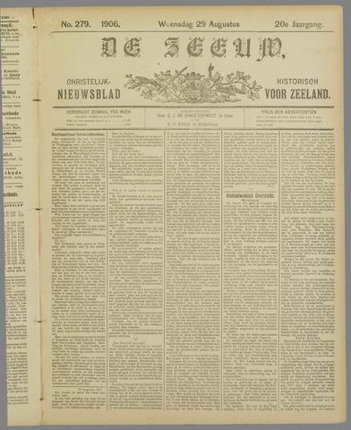 De Zeeuw. Christelijk-historisch nieuwsblad voor Zeeland 1906-08-29