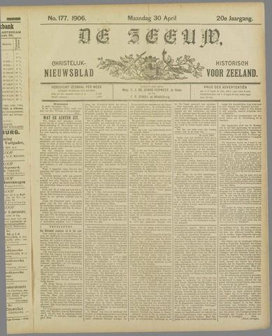 De Zeeuw. Christelijk-historisch nieuwsblad voor Zeeland 1906-04-30