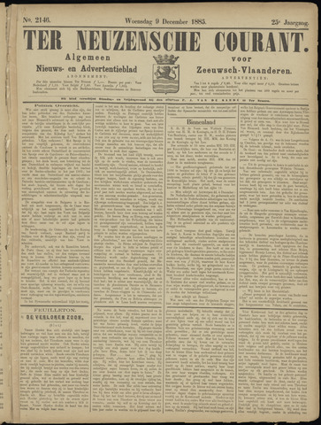 Ter Neuzensche Courant. Algemeen Nieuws- en Advertentieblad voor Zeeuwsch-Vlaanderen / Neuzensche Courant ... (idem) / (Algemeen) nieuws en advertentieblad voor Zeeuwsch-Vlaanderen 1885-12-09