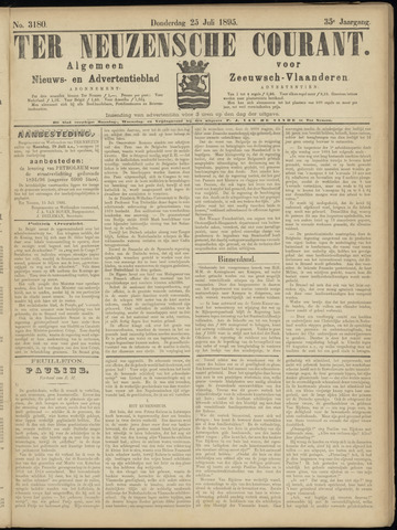 Ter Neuzensche Courant. Algemeen Nieuws- en Advertentieblad voor Zeeuwsch-Vlaanderen / Neuzensche Courant ... (idem) / (Algemeen) nieuws en advertentieblad voor Zeeuwsch-Vlaanderen 1895-07-25