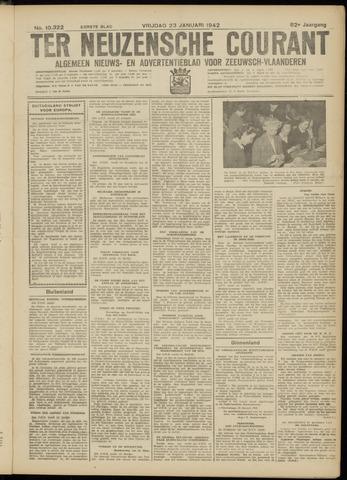 Ter Neuzensche Courant. Algemeen Nieuws- en Advertentieblad voor Zeeuwsch-Vlaanderen / Neuzensche Courant ... (idem) / (Algemeen) nieuws en advertentieblad voor Zeeuwsch-Vlaanderen 1942-01-23
