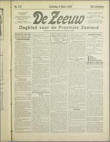 De Zeeuw. Christelijk-historisch nieuwsblad voor Zeeland 1929-03-02