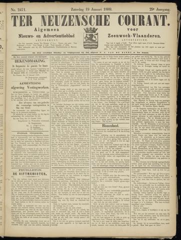 Ter Neuzensche Courant. Algemeen Nieuws- en Advertentieblad voor Zeeuwsch-Vlaanderen / Neuzensche Courant ... (idem) / (Algemeen) nieuws en advertentieblad voor Zeeuwsch-Vlaanderen 1889-01-19