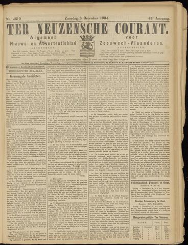Ter Neuzensche Courant. Algemeen Nieuws- en Advertentieblad voor Zeeuwsch-Vlaanderen / Neuzensche Courant ... (idem) / (Algemeen) nieuws en advertentieblad voor Zeeuwsch-Vlaanderen 1904-12-03