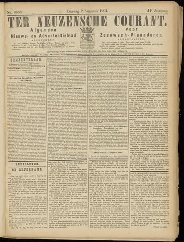 Ter Neuzensche Courant. Algemeen Nieuws- en Advertentieblad voor Zeeuwsch-Vlaanderen / Neuzensche Courant ... (idem) / (Algemeen) nieuws en advertentieblad voor Zeeuwsch-Vlaanderen 1904-08-02