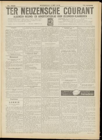 Ter Neuzensche Courant. Algemeen Nieuws- en Advertentieblad voor Zeeuwsch-Vlaanderen / Neuzensche Courant ... (idem) / (Algemeen) nieuws en advertentieblad voor Zeeuwsch-Vlaanderen 1939-05-03