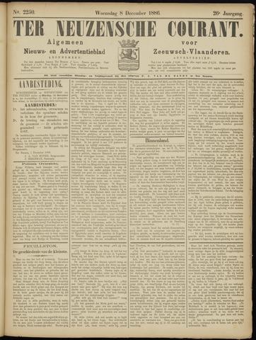 Ter Neuzensche Courant. Algemeen Nieuws- en Advertentieblad voor Zeeuwsch-Vlaanderen / Neuzensche Courant ... (idem) / (Algemeen) nieuws en advertentieblad voor Zeeuwsch-Vlaanderen 1886-12-08