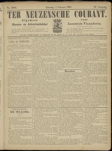Ter Neuzensche Courant. Algemeen Nieuws- en Advertentieblad voor Zeeuwsch-Vlaanderen / Neuzensche Courant ... (idem) / (Algemeen) nieuws en advertentieblad voor Zeeuwsch-Vlaanderen 1891-02-07