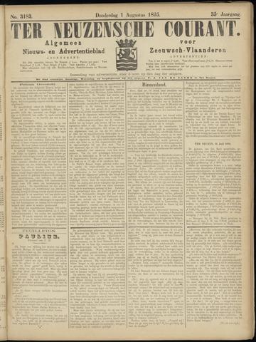 Ter Neuzensche Courant. Algemeen Nieuws- en Advertentieblad voor Zeeuwsch-Vlaanderen / Neuzensche Courant ... (idem) / (Algemeen) nieuws en advertentieblad voor Zeeuwsch-Vlaanderen 1895-08-01