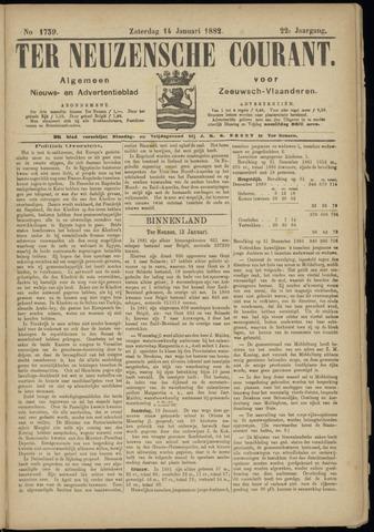 Ter Neuzensche Courant. Algemeen Nieuws- en Advertentieblad voor Zeeuwsch-Vlaanderen / Neuzensche Courant ... (idem) / (Algemeen) nieuws en advertentieblad voor Zeeuwsch-Vlaanderen 1882-01-14