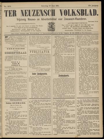Ter Neuzensch Volksblad. Vrijzinnig nieuws- en advertentieblad voor Zeeuwsch- Vlaanderen / Zeeuwsch Nieuwsblad. Nieuws- en advertentieblad voor Zeeland 1911-06-10