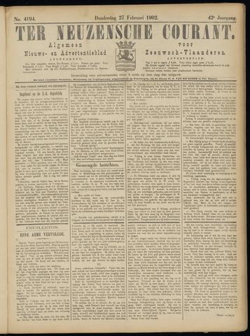 Ter Neuzensche Courant. Algemeen Nieuws- en Advertentieblad voor Zeeuwsch-Vlaanderen / Neuzensche Courant ... (idem) / (Algemeen) nieuws en advertentieblad voor Zeeuwsch-Vlaanderen 1902-02-27