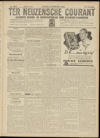 Ter Neuzensche Courant. Algemeen Nieuws- en Advertentieblad voor Zeeuwsch-Vlaanderen / Neuzensche Courant ... (idem) / (Algemeen) nieuws en advertentieblad voor Zeeuwsch-Vlaanderen 1939-02-17