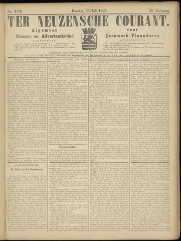 Ter Neuzensche Courant. Algemeen Nieuws- en Advertentieblad voor Zeeuwsch-Vlaanderen / Neuzensche Courant ... (idem) / (Algemeen) nieuws en advertentieblad voor Zeeuwsch-Vlaanderen 1895-07-23