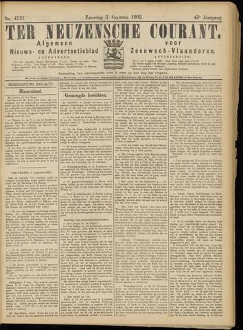 Ter Neuzensche Courant. Algemeen Nieuws- en Advertentieblad voor Zeeuwsch-Vlaanderen / Neuzensche Courant ... (idem) / (Algemeen) nieuws en advertentieblad voor Zeeuwsch-Vlaanderen 1905-08-05