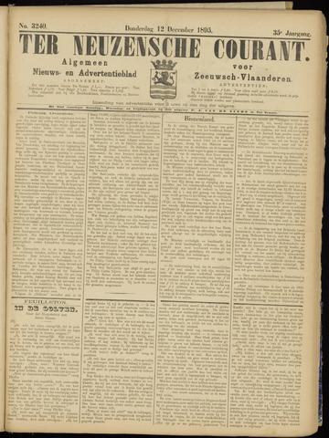 Ter Neuzensche Courant. Algemeen Nieuws- en Advertentieblad voor Zeeuwsch-Vlaanderen / Neuzensche Courant ... (idem) / (Algemeen) nieuws en advertentieblad voor Zeeuwsch-Vlaanderen 1895-12-12