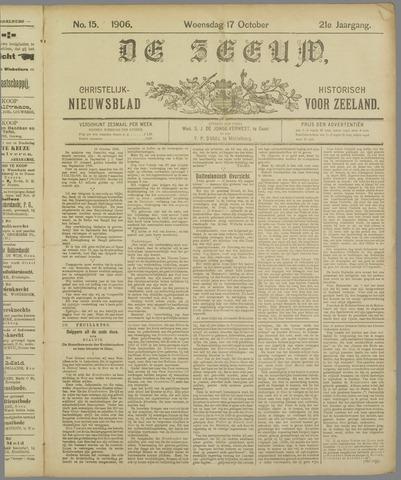 De Zeeuw. Christelijk-historisch nieuwsblad voor Zeeland 1906-10-17