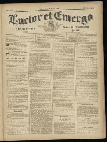 Luctor et Emergo. Antirevolutionair nieuws- en advertentieblad voor Zeeland / Zeeuwsch-Vlaanderen. Orgaan ter verspreiding van de christelijke beginselen in Zeeuwsch-Vlaanderen 1916-04-15