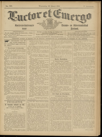 Luctor et Emergo. Antirevolutionair nieuws- en advertentieblad voor Zeeland / Zeeuwsch-Vlaanderen. Orgaan ter verspreiding van de christelijke beginselen in Zeeuwsch-Vlaanderen 1912-03-20