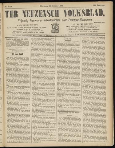 Ter Neuzensch Volksblad. Vrijzinnig nieuws- en advertentieblad voor Zeeuwsch- Vlaanderen / Zeeuwsch Nieuwsblad. Nieuws- en advertentieblad voor Zeeland 1913-10-29