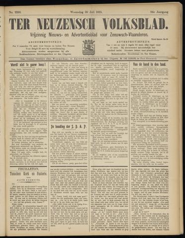 Ter Neuzensch Volksblad. Vrijzinnig nieuws- en advertentieblad voor Zeeuwsch- Vlaanderen / Zeeuwsch Nieuwsblad. Nieuws- en advertentieblad voor Zeeland 1913-07-30